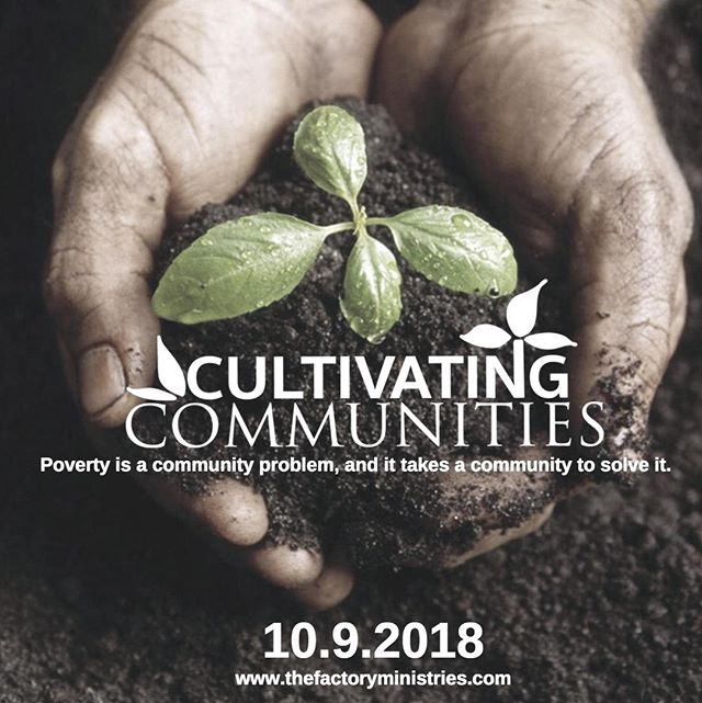 "The Factory Ministries invites you to our annual Fall Banquet, ""Cultivating Communities: Addressing the Root Issues of Poverty One Resource at a Time"" at 6:00PM, October 9th 2018 at Shady Maple Banquet Center.  This year we are partnering with Lancaster County Coalition to End Homelessness and Elizabethtown Community Housing and Outreach Services to address the issue of homelessness in Lancaster County.  We look forward to hearing from individuals and organizations in our community during this truly collaborative event. To register, visit www.thefactoryministries.com or call 717-687-9594. #CultivatingCommunities"
