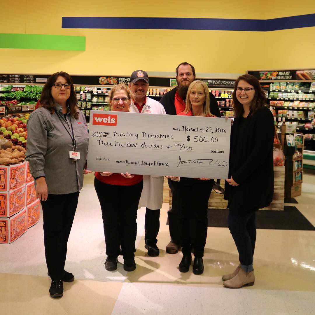 Thank you to Weis Markets for their generous gift to The Factory Ministries! We are so grateful for the support of our community.