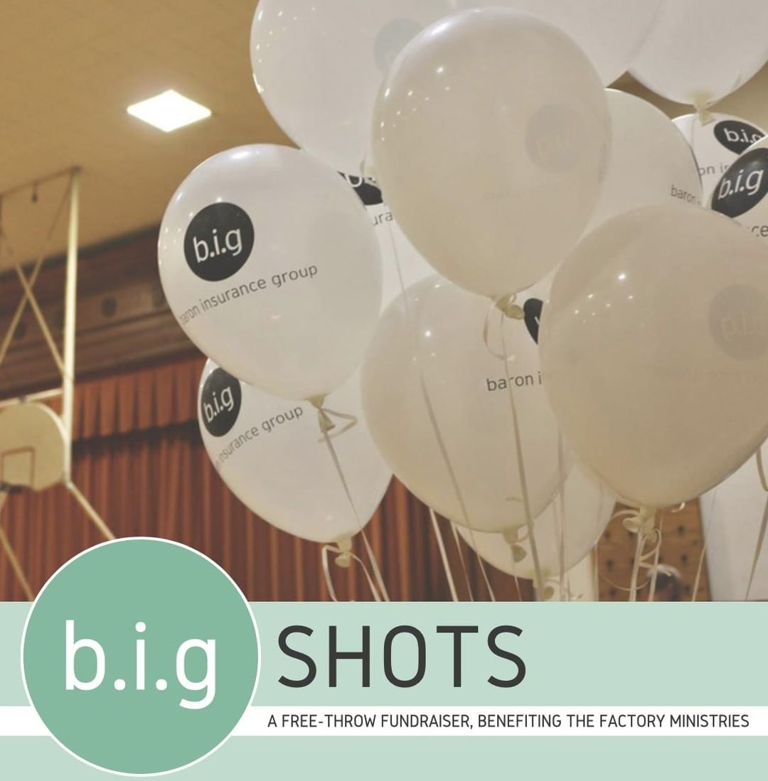Join us on Friday, March 1st for B.I.G Shots, a free-throw fundraiser held at the Together Community Center! Baron Insurance Group has partnered with several local businesses to hold a basketball free-throw event benefiting The Factory Ministries.  These local businesses have nominated one participant from their company to shoot 100 free throws that afternoon. Participants have sought pledges to donate money per free throw made. All members of the community are invited to the Together Community Center any time between 10AM and 5PM to show support for the free throw shooters at the event!