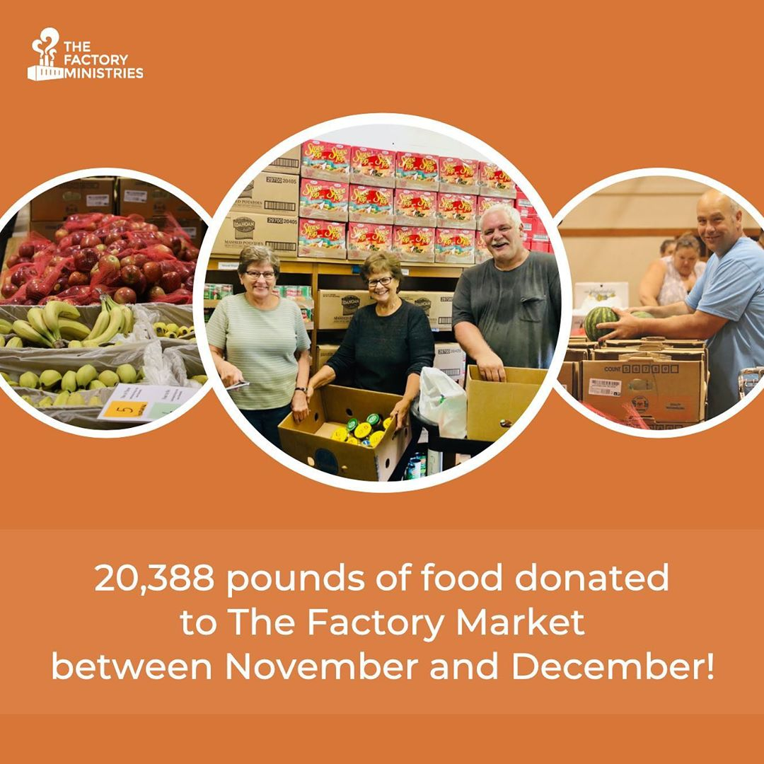 Happy New Year from The Factory! As we move into 2020, we are moving forward with excitement and looking back with gratitude. Over 16,000 pounds of food went home with participants over the past two months! Thank you for so generously giving your time and your resources to continue blessing families in the Pequea Valley area.