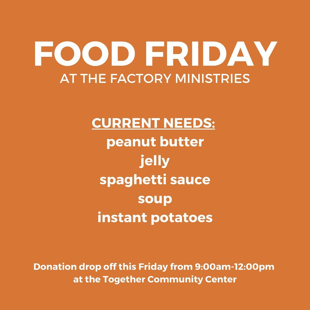 Check out this week's Food Friday list! Donations will be accepted at the TCC this Friday from 9AM-12PM